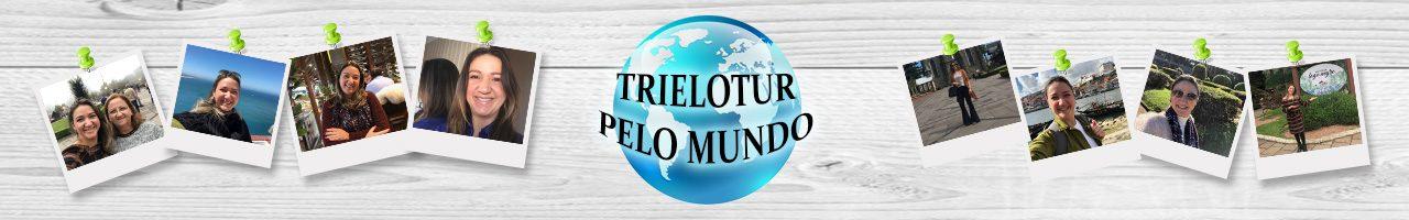 Blog Trielotur pelo Mundo